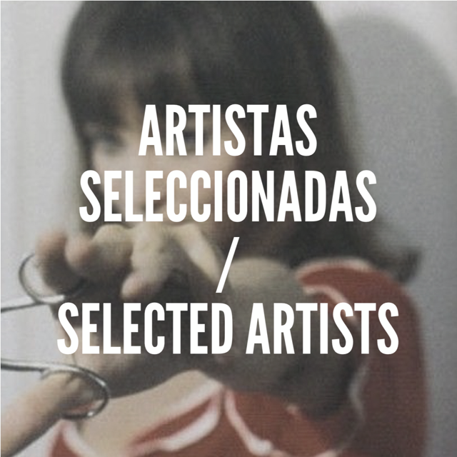 Artistas seleccionadas para la exposición colectiva 'Nosotras' / Selected artists for 'Nosotras' collective exhibition