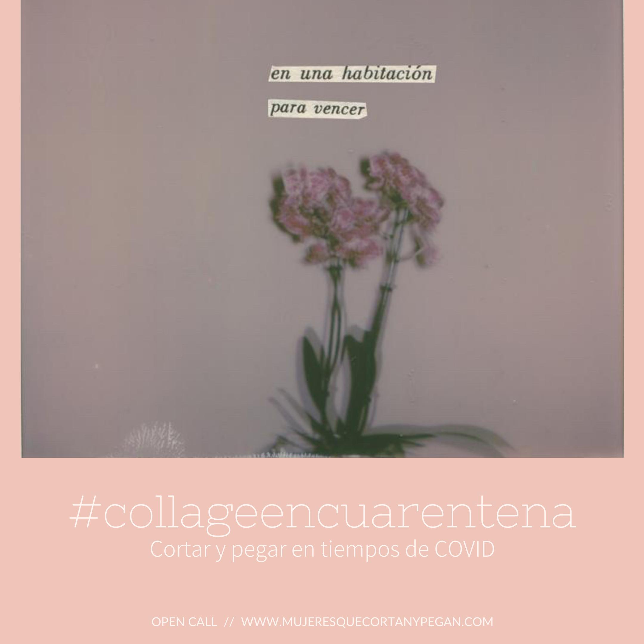 Convocatoria abierta / Open Call – #collageencuarentena