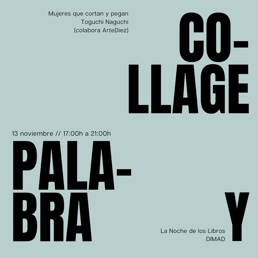 "CONVOCATORIA ABIERTA // OPEN CALL INTERNACIONAL PARA PARTICIPAR EN LA EXPOSICIÓN COLECTIVA DE COLLAGE HECHO POR MUJERES ""COLLAGE Y PALABRA"""