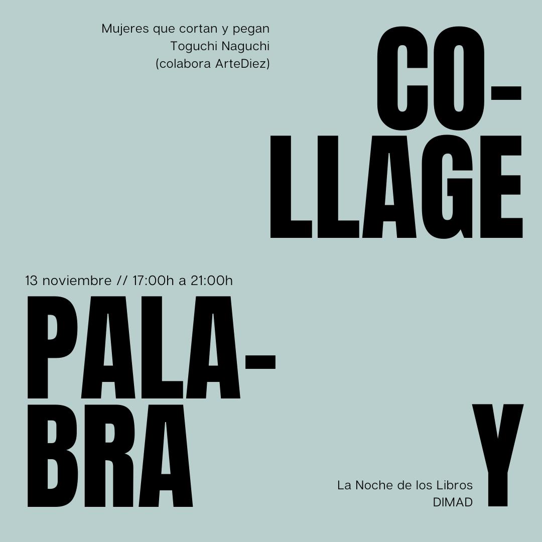 """CONVOCATORIA ABIERTA // OPEN CALL INTERNACIONAL PARA PARTICIPAR EN LA EXPOSICIÓN COLECTIVA DE COLLAGE HECHO POR MUJERES """"COLLAGE Y PALABRA"""""""